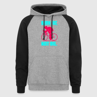 Burn Fat Not Oil - Colorblock Hoodie