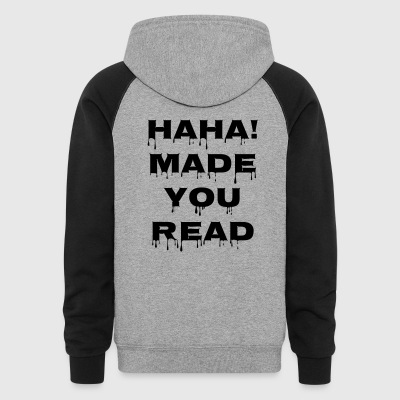 Haha! Made You Read - Colorblock Hoodie