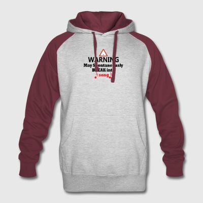 Warning May Break Into Song Funny Theatre Tee - Colorblock Hoodie