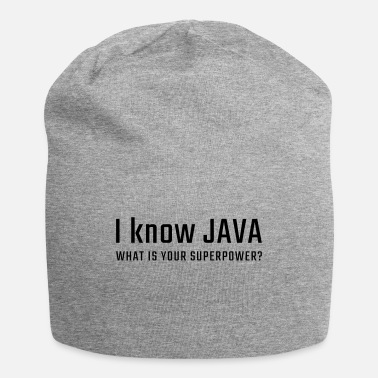Java I know JAVA - what is your superpower - Beanie