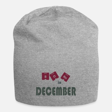December Born in December - Beanie