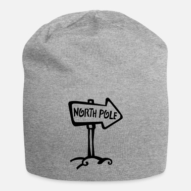 North Pole North Pole this way - Beanie