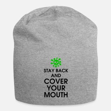 Virus Stay Back And Cover Your Mouth - Beanie