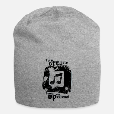 Splatter Turn off the hate pump up the volume! - Beanie