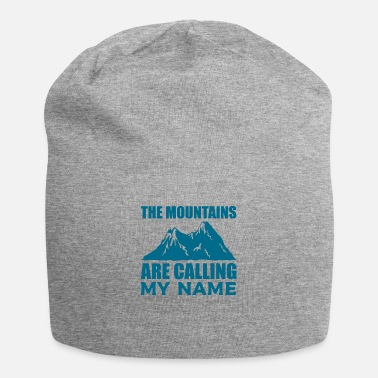Klettern The Mountains Are Calling My Name Climber Hobby - Beanie