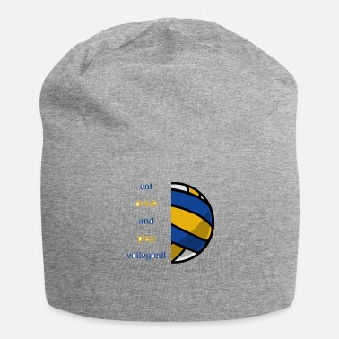 Play Eat drink and play volleyball - Beanie