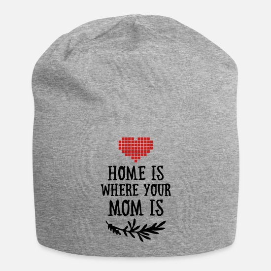 Funny Caps - Home is where your Mom is - Mother's Day - Beanie heather gray