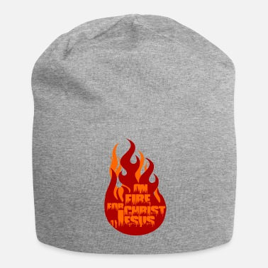 Christ Jesus Jesus Clothing On Fire For Christ Jesus - Beanie