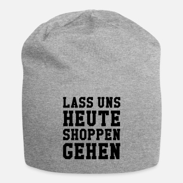 German Let's go shopping today - Beanie