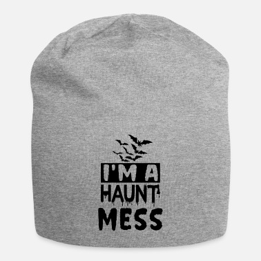 October I'm a haunt mess - Beanie