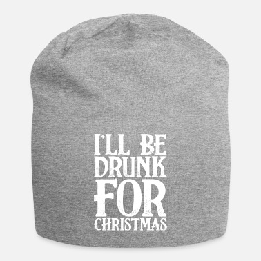 Date Of Birth I'll Be Drunk For Christmas Holiday Season Gift - Beanie