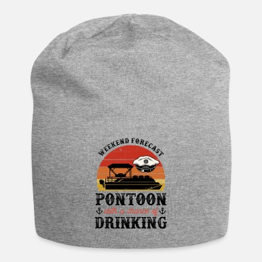 Motor Weekend Forecast Pontoon With A Chance Of Drinking - Beanie