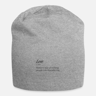Get Love Definition Sardonic Gift Ironic Gag Quote Lov - Beanie
