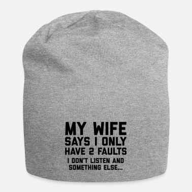 Funny Don't Listen Wife Funny Quote - Beanie
