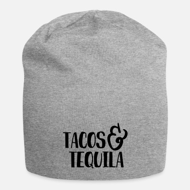 Humor Tacos & Tequila Humor - Beanie