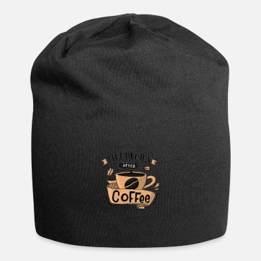 Coffee Cup Life Begins After Coffee - Beanie