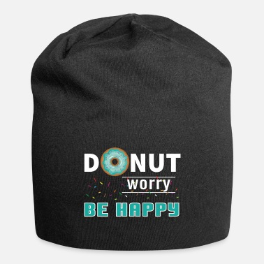 Food Donut Be Happy Cool Saying Gift - Beanie
