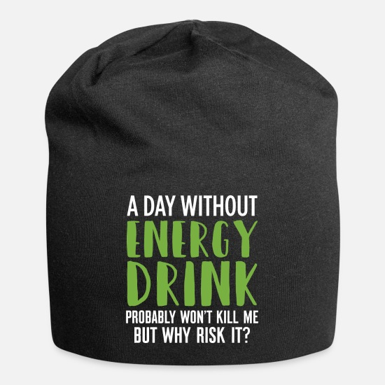 Energy Caps - Energy Drink Day Without Energy Beverage Gift - Beanie black