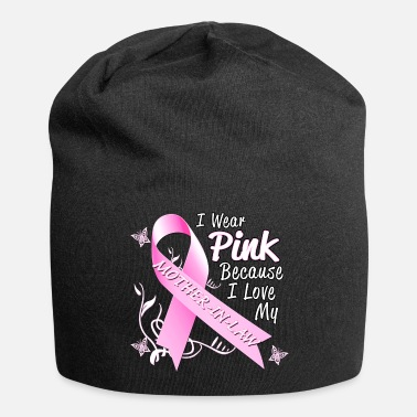 October Breast Cancer Awareness Wear Pink Mother In Law - Beanie