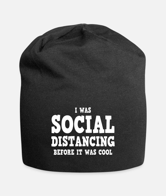 Social Caps & Hats - I was social distancing before it was cool - Beanie black