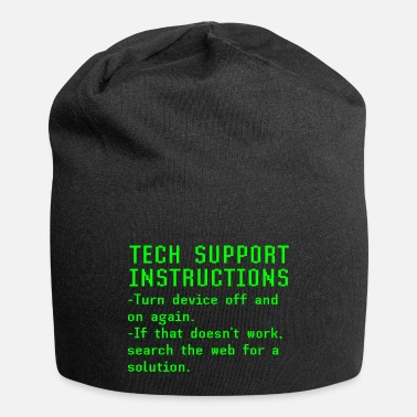 Tech Tech Support Instructions Turn It On And Off - Beanie