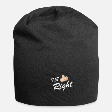 Right IS RIGHT - Beanie