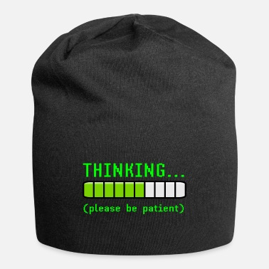 Thinking Loading Bar Thinking Please Be Patient Funny Loading Geek - Beanie