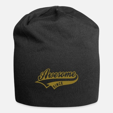 Since Awesome since - Beanie