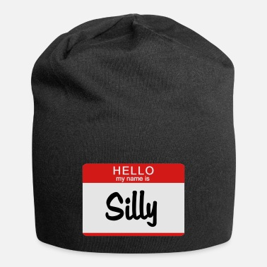 Hello Hello My Name Is Silly - Beanie