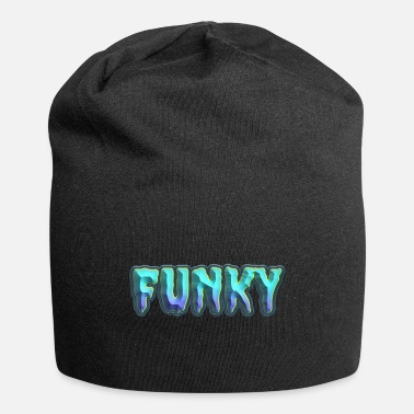 Funky Funky for everyone - Beanie