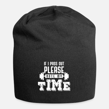 Language If I Pass Out Please Note My Time Sarcasm Gift - Beanie