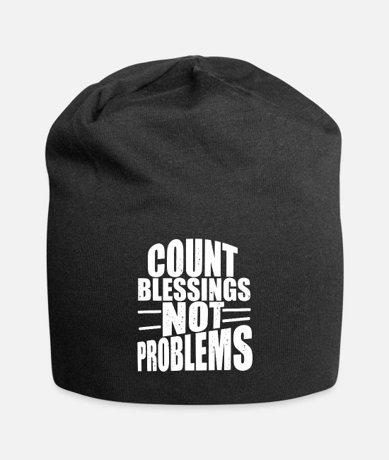 Schland Caps & Hats - count blessings problems motivational typography - Beanie black
