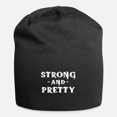 Pretty Strong And Pretty - Beanie