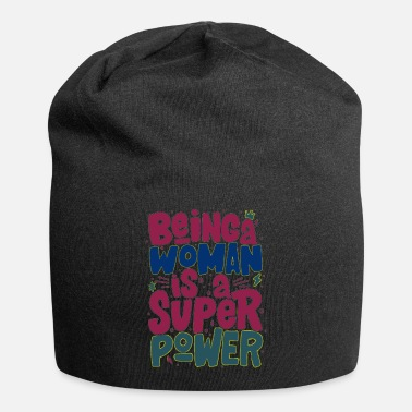 Your Being a woman is a super power Title Calligraphy - Beanie