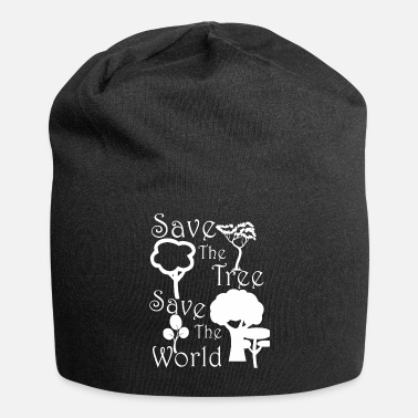 Save Save the tree save the world - Beanie
