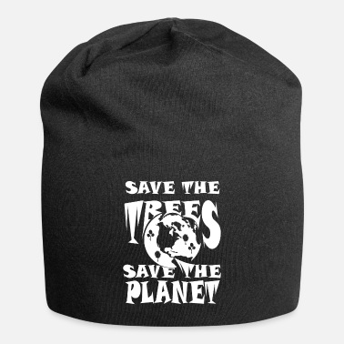 Save Save the trees save the planet - Beanie