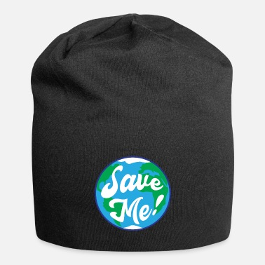 Save Save Me - Save The Planet - Beanie