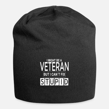 Stupid cant fix stupid veteran - Beanie