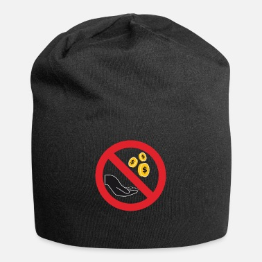 Beg No Begging Sign - Beanie