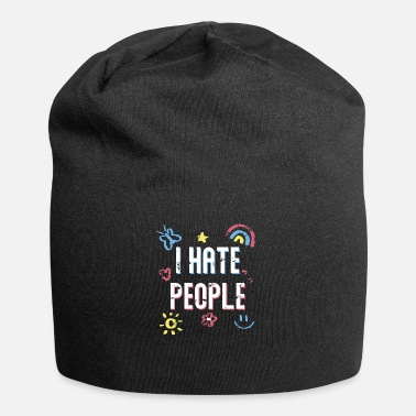 Phobia I HATE PEOPLE - Cool Saying Funny Quote Gift Idea - Beanie