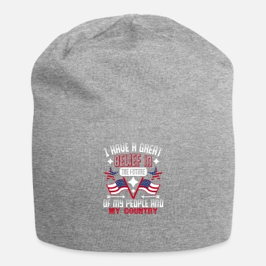 Patriot Day I Have A Great Belief - Beanie