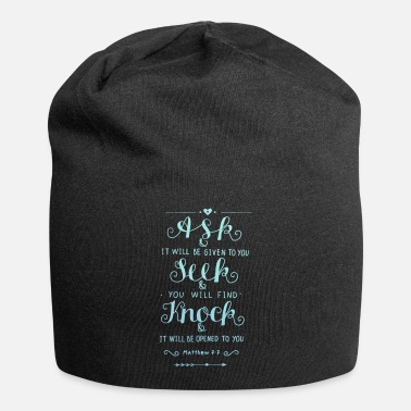 Bless You Seek And You Will Find Matthew 7:7 Christian - Beanie