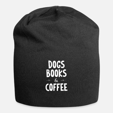 Teaching dogs books and coffee - Beanie