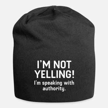 Yell I'm Not Yelling - Beanie