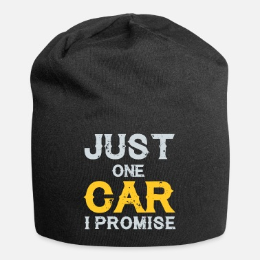 Mechanic Just One Car Promise Car Racer Mechanic Gift - Beanie