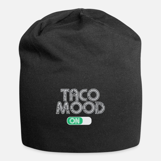 Mexican Caps - Taco mood on | funny lettering mexican food - Beanie black