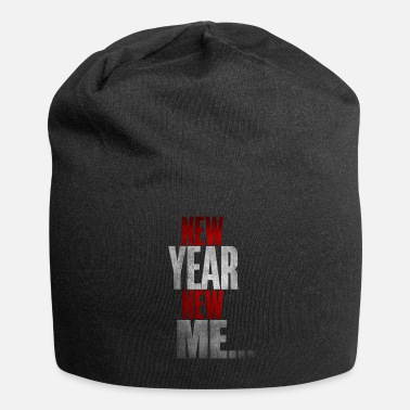 Happy New Year New Year New Me Happy New Year - Beanie
