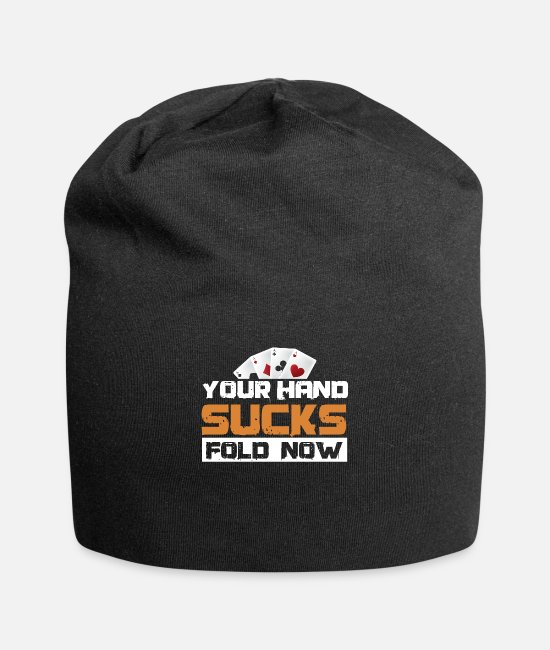 Cards Caps - Your Hand Sucks Fold Now Pokerchips Dice Poker - Beanie black