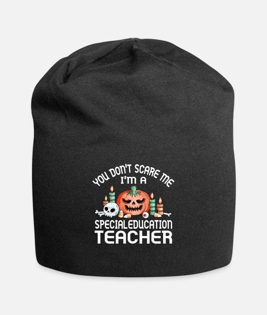 Fear Caps & Hats - You don't scare me i'm a Special education Teacher - Beanie black