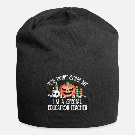Education Caps - You don't scare me i'm a Special education Teacher - Beanie black